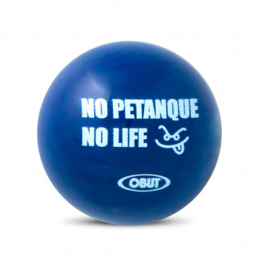 """But buis Obut """"No Petanque No Life"""""""